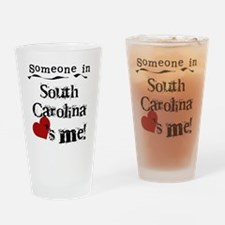 Someone in South Carolina Pint Glass
