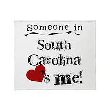 Someone in South Carolina Throw Blanket