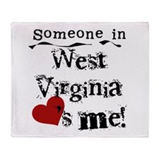 Someone in West Virginia Throw Blanket