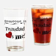 Trinidad Loves Me Pint Glass