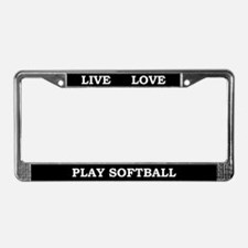 Live Love Play Softball License Plate Frame