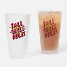 Tall Girls Rule! Drinking Glass