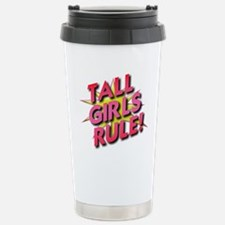 Tall Girls Rule! Travel Mug