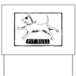 Dancing Pit Bull Yard Sign