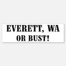 Everett or Bust! Bumper Bumper Bumper Sticker