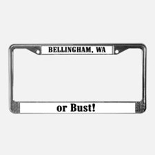 Bellingham or Bust! License Plate Frame