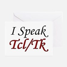 """I Speak Tcl/Tk"" Greeting Cards (Pk of 10)"