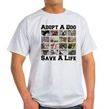 Adopt A Dog Save A Life T-Shirt