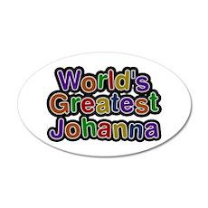 World's Greatest Johanna Wall Decal