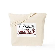 """I Speak Smalltalk"" Tote Bag"