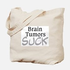 Brain Tumors Suck Tote Bag