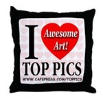 I Love Top Pics Awesome Art! Throw Pillow
