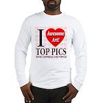 I Love Top Pics Awesome Art! Long Sleeve T-Shirt