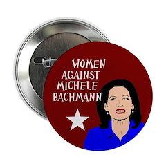 Women Against Michele Bachmann button