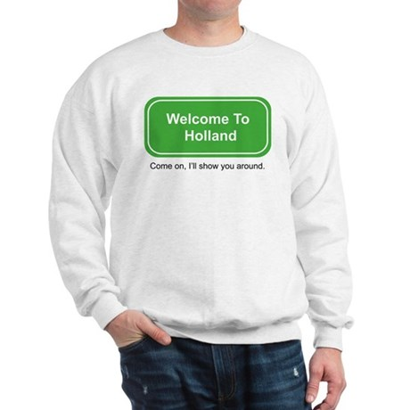 Welcome to Holland sweatshirt