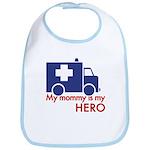 My Mommy Is My Hero Bib
