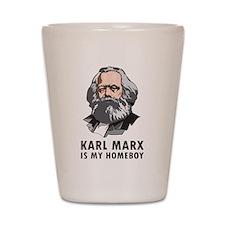 Karl Marx Is My Homeboy Shot Glass