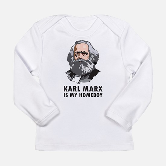 Karl Marx Is My Homeboy Long Sleeve Infant T-Shirt