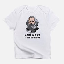 Karl Marx Is My Homeboy Infant T-Shirt