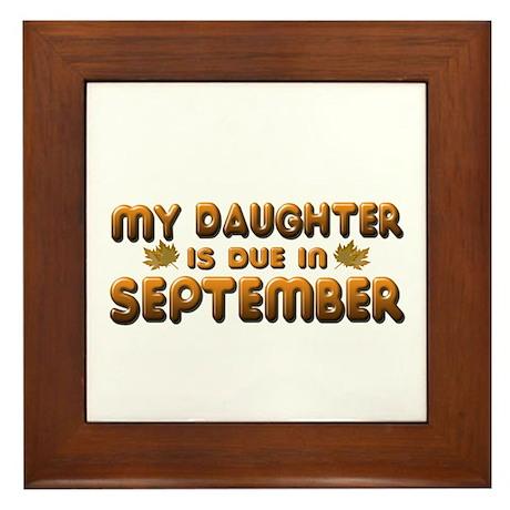 My Daughter is Due in September Framed Tile