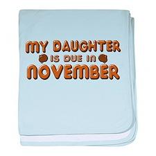 My Daughter is Due in November baby blanket