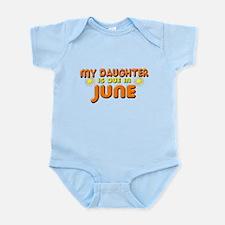 My Daughter is Due in June Infant Bodysuit