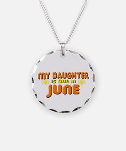My Daughter is Due in June Necklace