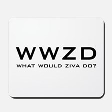 What Would Ziva Do? Mousepad