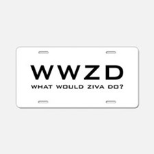 What Would Ziva Do? Aluminum License Plate