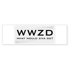What Would Ziva Do? Bumper Sticker