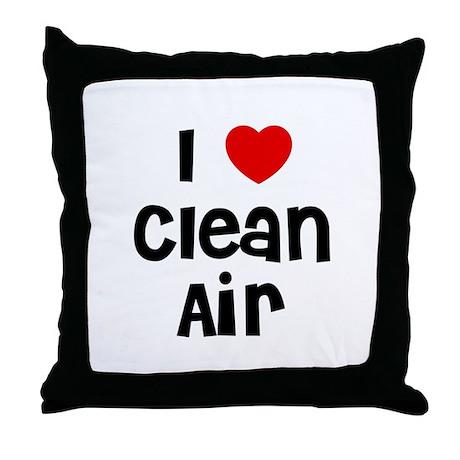 I * Clean Air Throw Pillow