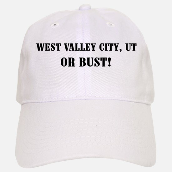 West Valley City or Bust! Baseball Baseball Cap