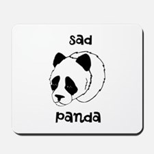 Sad Panda Mousepad