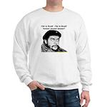 Che Guevara is Dead - Neener Sweatshirt
