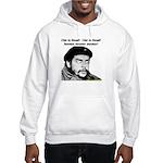 Che Guevara is Dead - Neener Hooded Sweatshirt