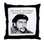 Che Guevara is Dead - Neener Throw Pillow