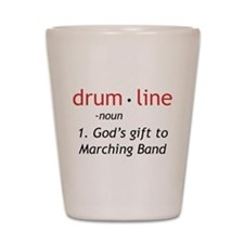 Definition of Drumline Shot Glass