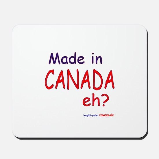 Canadian Eh? Mousepad