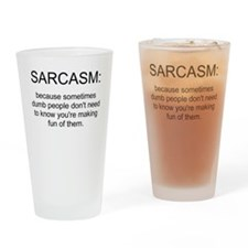 sarcasm Pint Glass