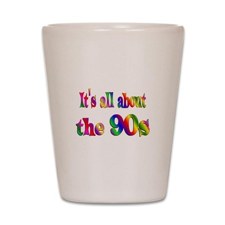 All About 90s Shot Glass