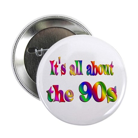 """All About 90s 2.25"""" Button (10 pack)"""