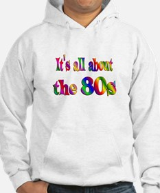 All About 80s Hoodie