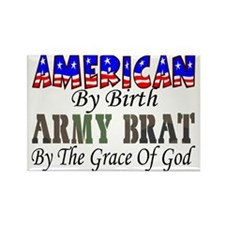 Army Brat By The Grace Of God Rectangle Magnet