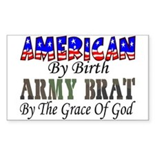 Army Brat By The Grace Of God Sticker (Rectangular
