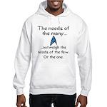 Needs of the Many Hooded Sweatshirt