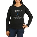 Needs of the Many Women's Long Sleeve Dark T-Shirt
