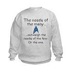 Needs of the Many Kids Sweatshirt