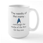 Needs of the Many Large Mug