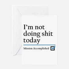 Im Not Doing Sh*t Today Greeting Card