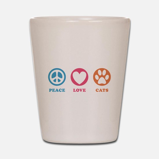 Peace Love Cats [r] Shot Glass